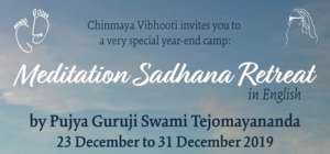 Meditation Sadhana Retreat @ Chinmaya Vibhooti