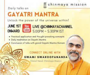 Online - Gayatri Mantra with Swami Swaroopananda @ Chinmaya You Tube Channel